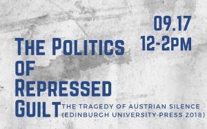 The Politics of Repressed Guilt